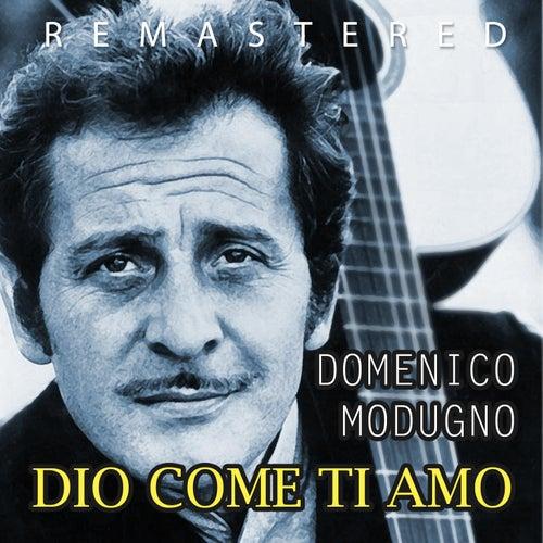 Dio come ti amo di Domenico Modugno