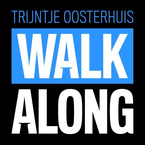 Walk Along von Trijntje Oosterhuis
