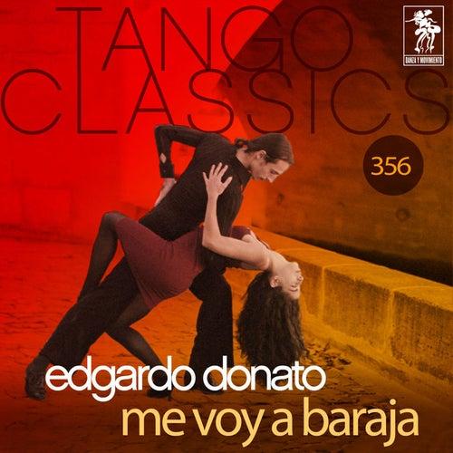 Tango Classics 356: Me Voy a Baraja (Historical Recordings) von Various Artists