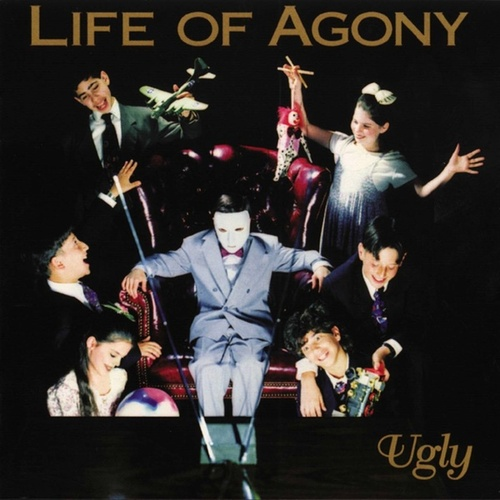 Ugly de Life Of Agony
