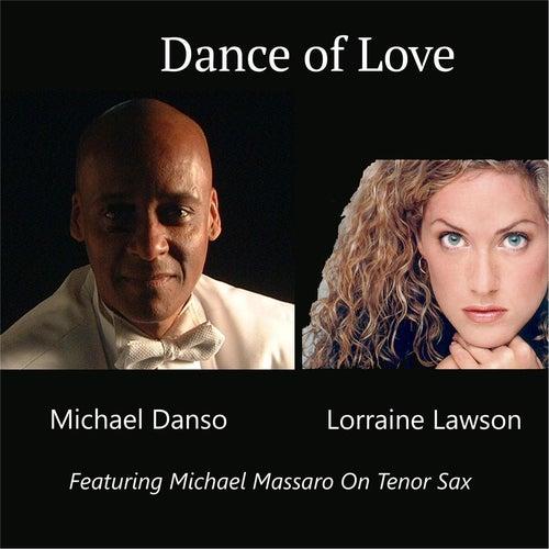 Dance of Love (feat. Michael Massaro) by Michael Danso