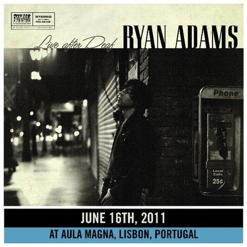 Live After Deaf (Lisbon) de Ryan Adams