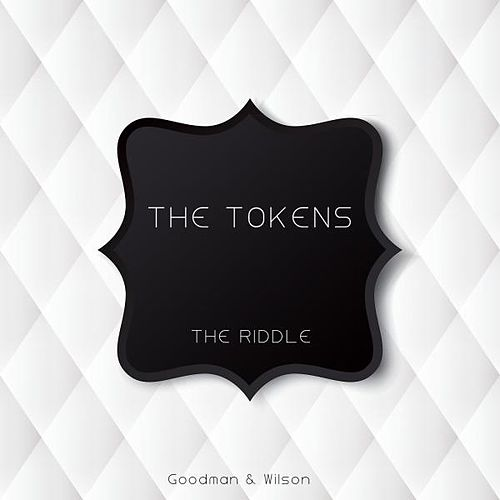The Riddle by The Tokens