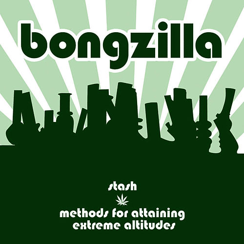 Stash/Methods Of Attaining Extreme Altitudes de Bongzilla