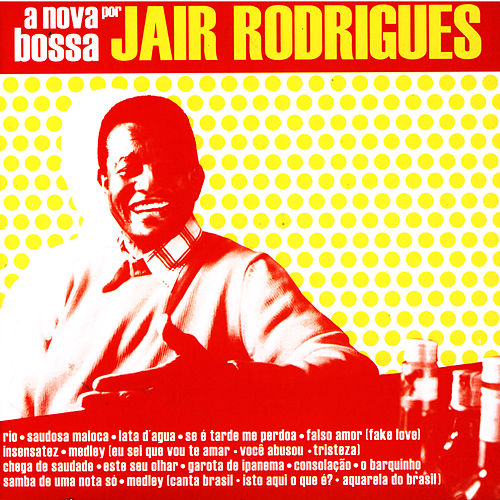A Nova Bossa De Jair Rodrigues de Jair Rodrigues