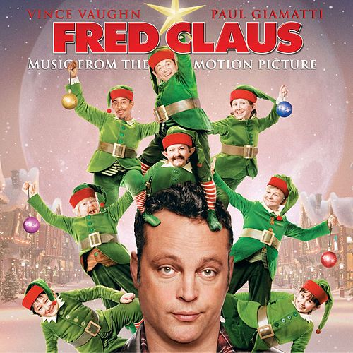 Music From The Motion Picture Fred Claus von Music From The Motion Picture Fred Claus