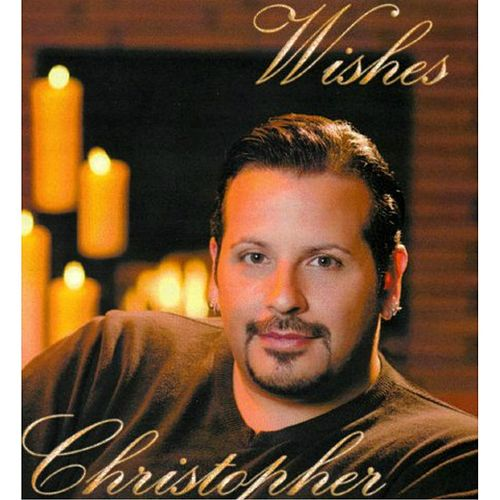 Wishes de Christopher