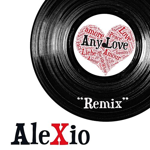 Any Love (Remix) de Alexio