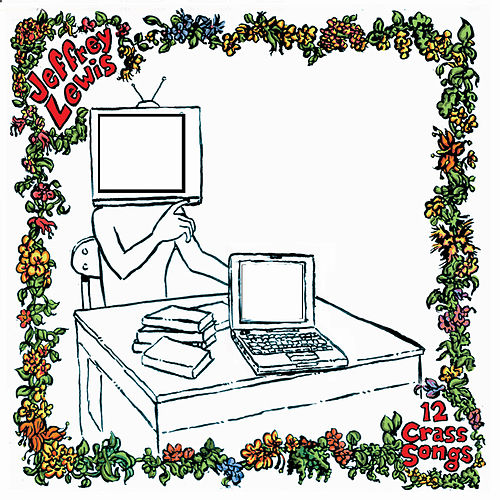 12 Crass Songs by Jeffrey Lewis