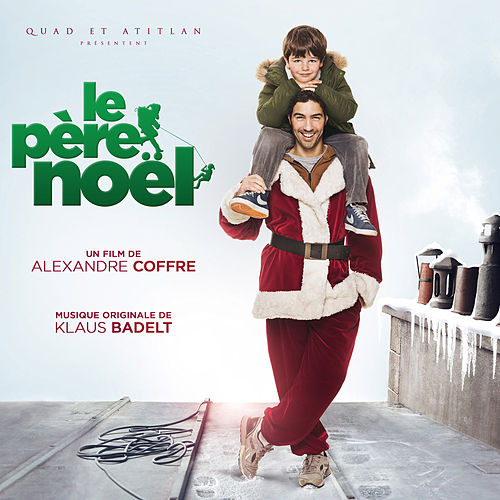 Le père Noël (Bande originale du film) de Various Artists