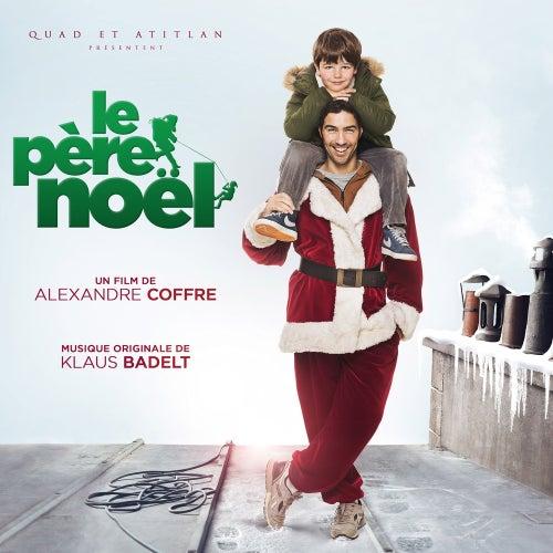 Le père Noël (Bande originale du film) de Various Artists