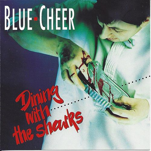 Dining with the Sharks de Blue Cheer