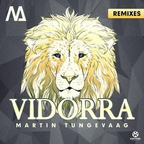 Vidorra (Remixes) von Martin Tungevaag