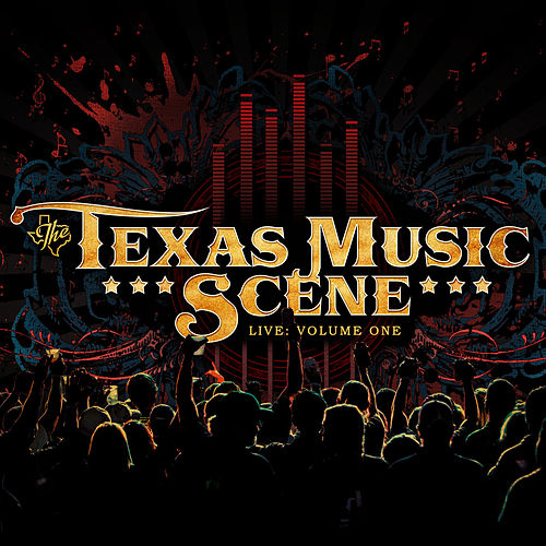 The Texas Music Scene Live by Various Artists