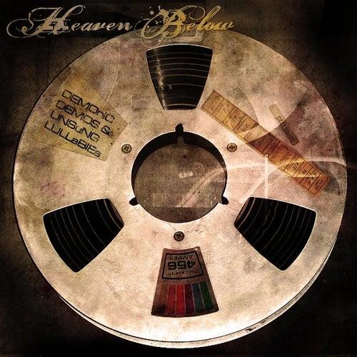 Demonic Demos & Unsung Lullabies von Heaven Below