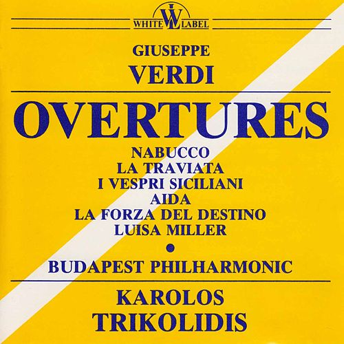 Verdi: Overtures by Budapest Philharmonic Orchestra