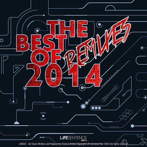 The Best Remixes Of 2014 - EP by Various Artists