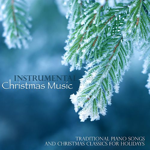 Instrumental Christmas Music.Instrumental Christmas Music Traditional Piano By