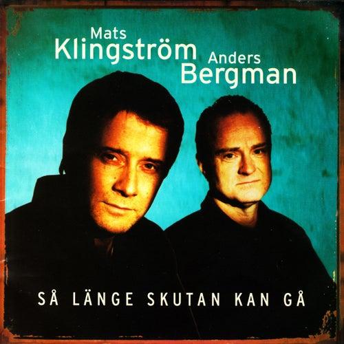 Så länge skutan kan gå de Mats Klingström