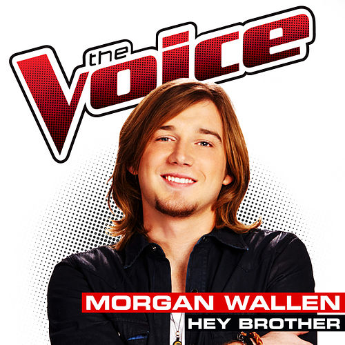 Hey Brother by Morgan Wallen