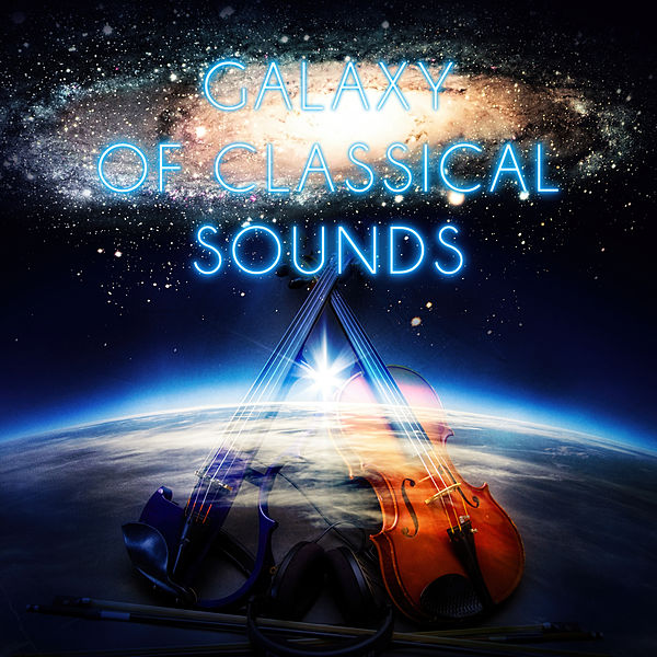 Galaxy of Classical Sounds – Instrumental Background    de