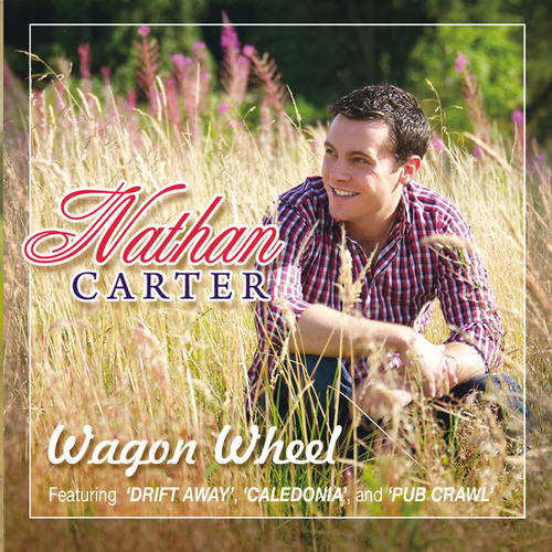 Wagon Wheel de Nathan Carter