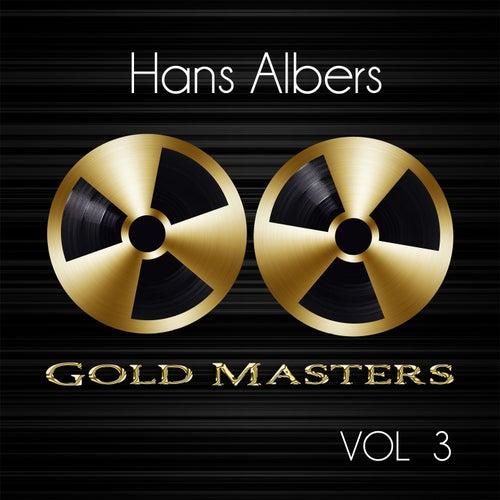 Gold Masters: Hans Albers, Vol. 3 de Hans Albers