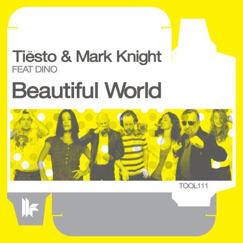 Beautiful World (The Ecstasy Remixes) von Tiësto