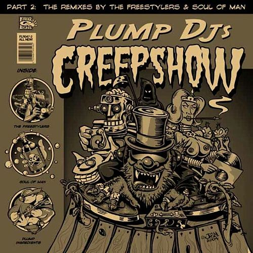 Creepshow Remixes by Plump DJs