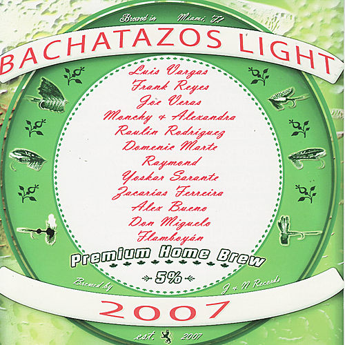 Bachatazos Light 2007 de Various Artists