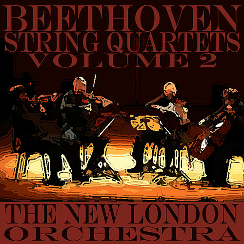 Beethoven String Quartets Volume Two by Ludwig van Beethoven
