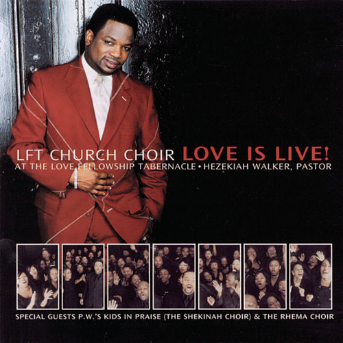 Love is Live! de Hezekiah Walker