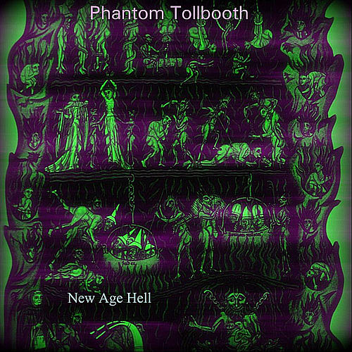New Age Hell de Phantom Tollbooth