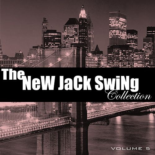 The New Jack Swing Collection, Vol. 5 de Various Artists