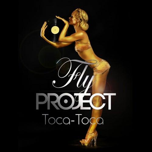 Toca Toca (Remixes) de Fly Project