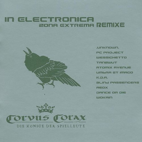 Corvus Corax - In Electronica: Zona Extrema von Various Artists