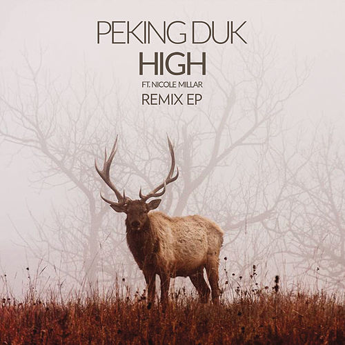 High (The Remix EP) de Peking Duk