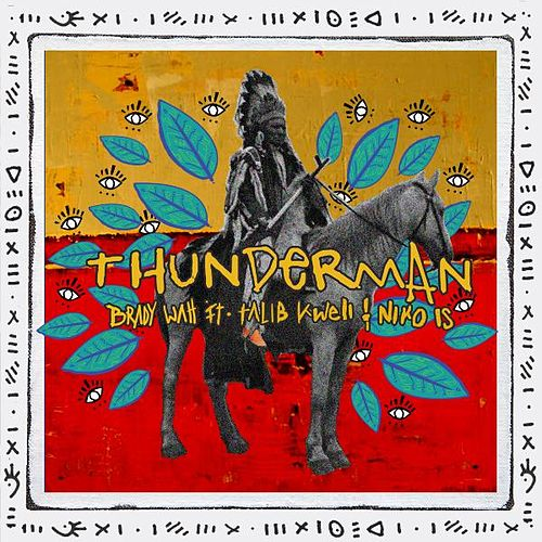 Thunderman (feat. Talib Kweli & Niko Is) von Brady Watt