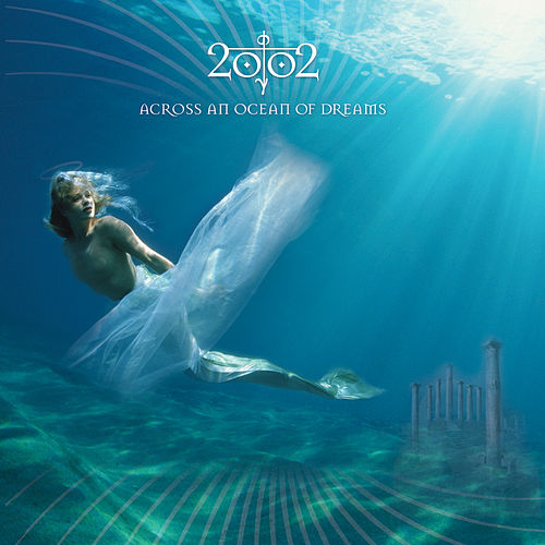 Across an Ocean of Dreams by 2002