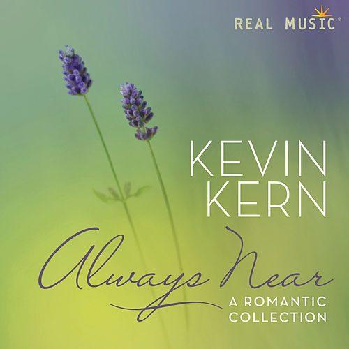 Always Near – A Romantic Collection de Kevin Kern