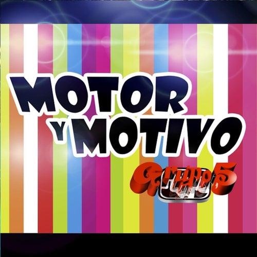 Motor y Motivo de Grupo 5