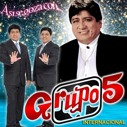 Asi Se Goza by Grupo 5