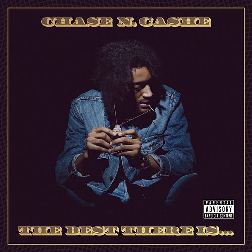 The Best There Is... de Chase N. Cashe
