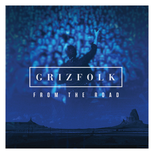 From The Road (Live 2014) by Grizfolk