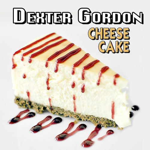 Cheese Cake de Dexter Gordon