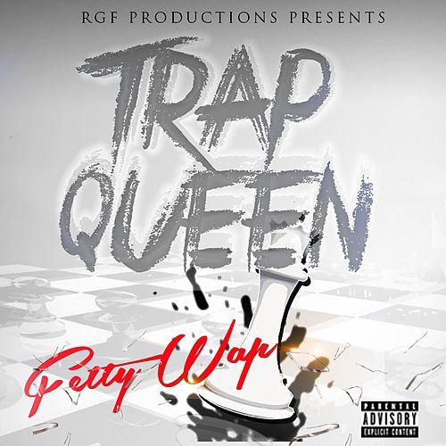 Trap Queen van Fetty Wap