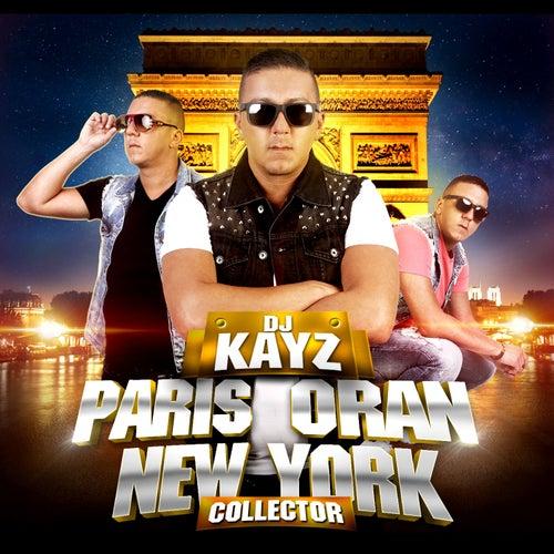 Paris Oran New York (version collector) de DJ Kayz
