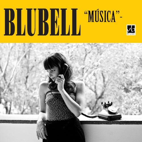 Música by Blubell