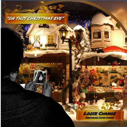 On This Christmas Eve (feat. Cathy Casey) by Loose Change
