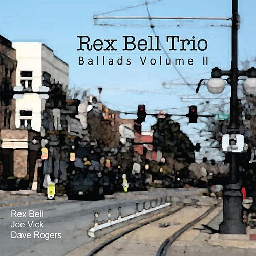 Ballads, Vol. II de Rex Bell Trio
